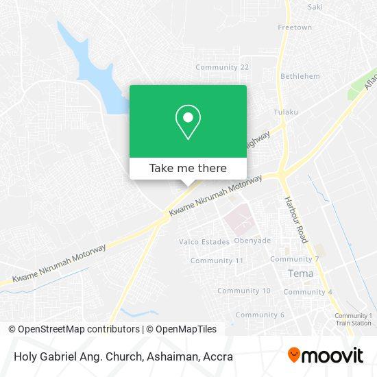 Holy Gabriel Ang. Church, Ashaiman map