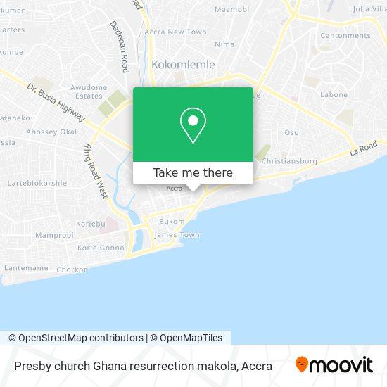 Presby church Ghana resurrection makola map