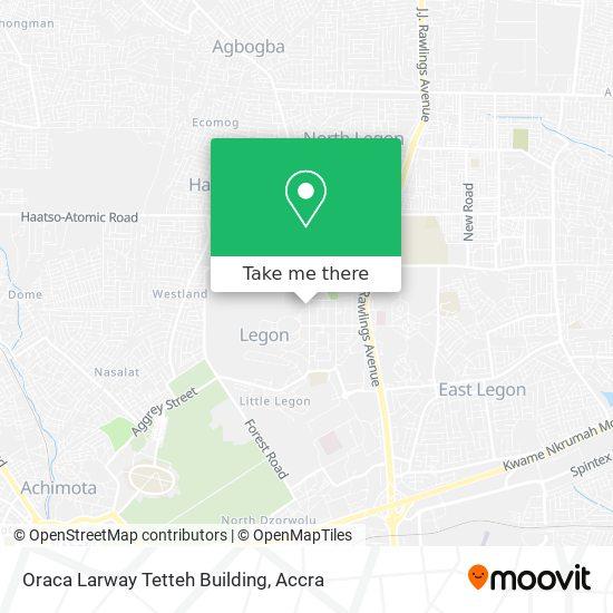 Oraca Larway Tetteh Building map