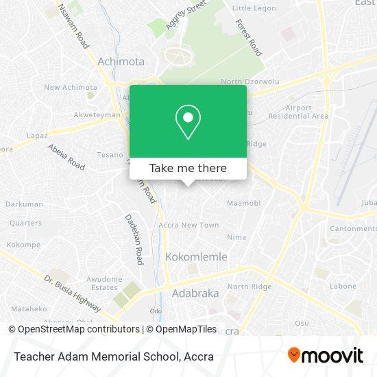 Teacher Adam Memorial School map