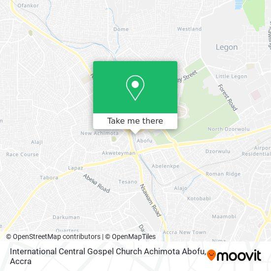 International Central Gospel Church Achimota Abofu map