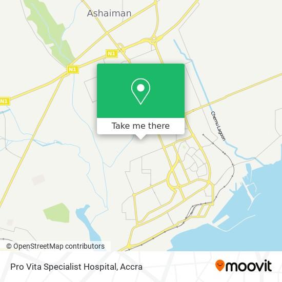Pro Vita Specialist Hospital map