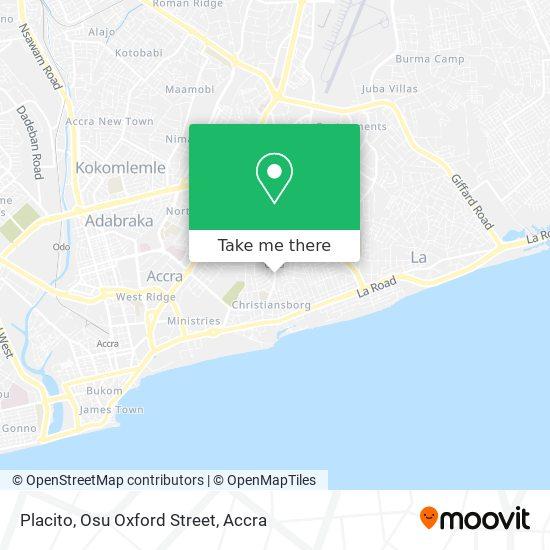 Placito, Osu Oxford Street map