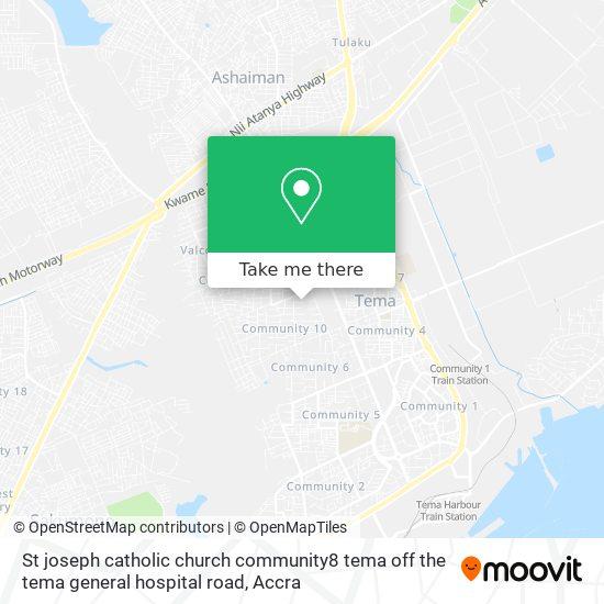 St joseph catholic church community8 tema off the tema general hospital road map