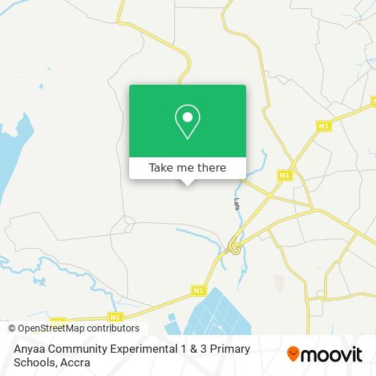 Anyaa Community Experimental 1 & 3 Primary Schools map