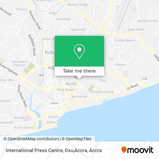 International Press Centre, Osu,Accra map
