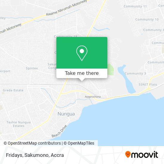 Fridays, Sakumono map