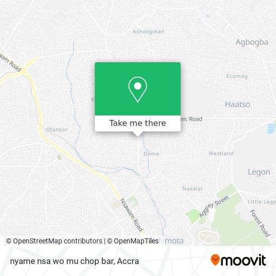 nyame nsa wo mu chop bar map