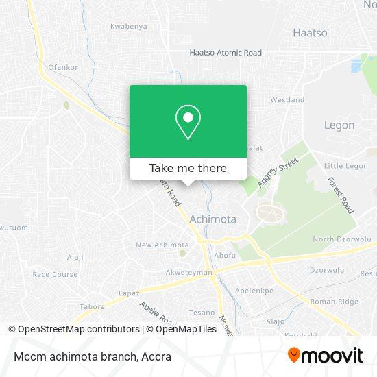 Mccm achimota branch map