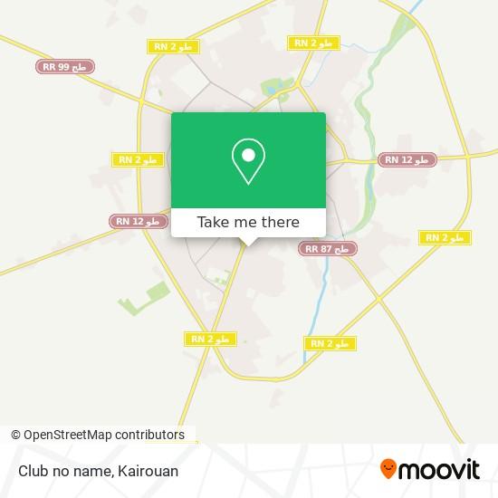 Club no name plan