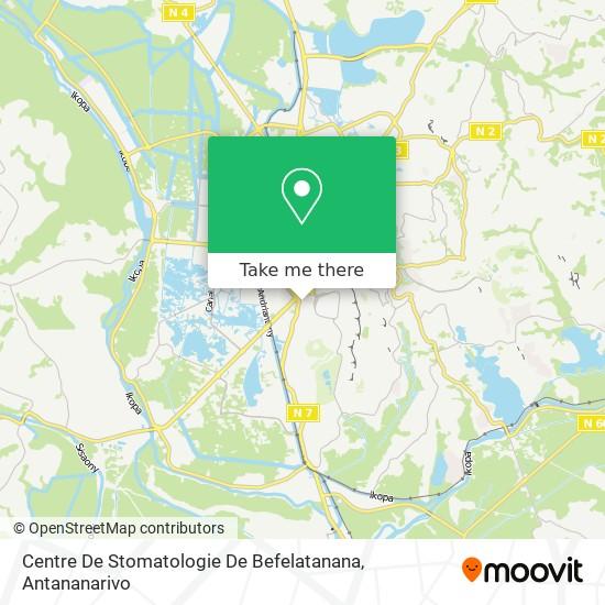 Centre De Stomatologie De Befelatanana map