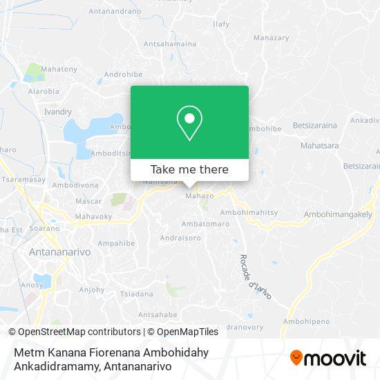 Metm Kanana Fiorenana Ambohidahy Ankadidramamy map