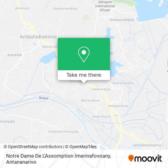 Notre Dame De L'Assomption Imerinafovoany map