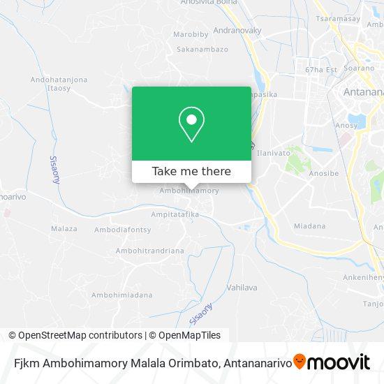 Fjkm Ambohimamory Malala Orimbato map