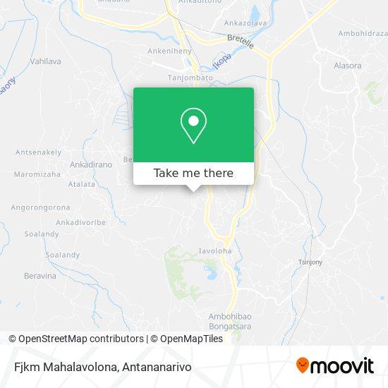 Fjkm Mahalavolona map