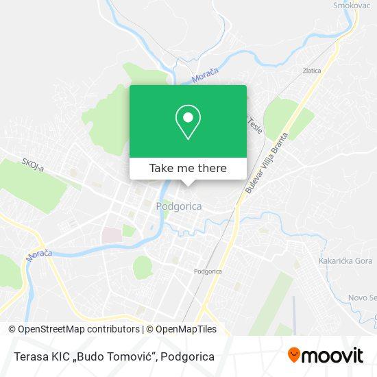 """Terasa KIC """"Budo Tomović"""" map"""