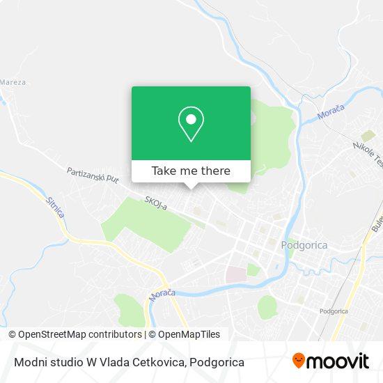 Modni studio W Vlada Cetkovica map
