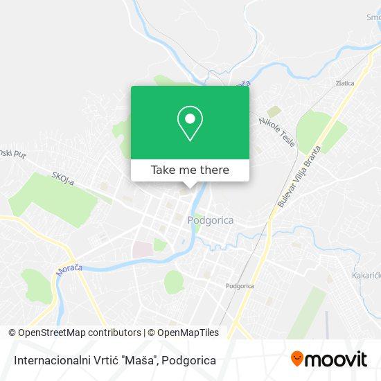 """Internacionalni Vrtić """"Maša"""" map"""