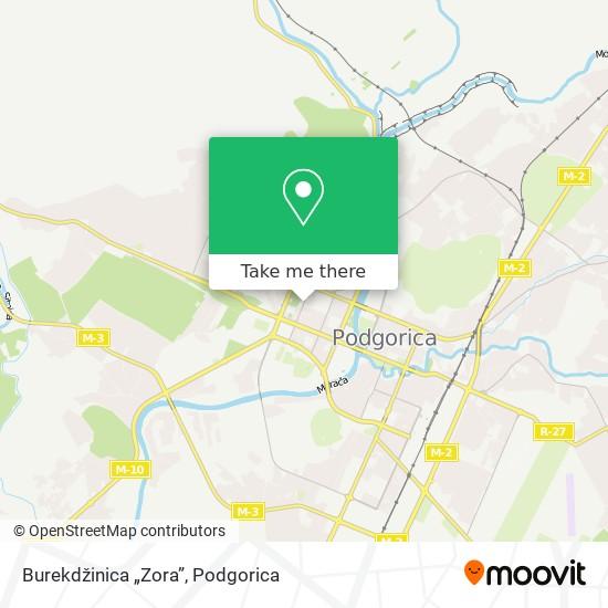 "Burekdžinica ""Zora"" map"
