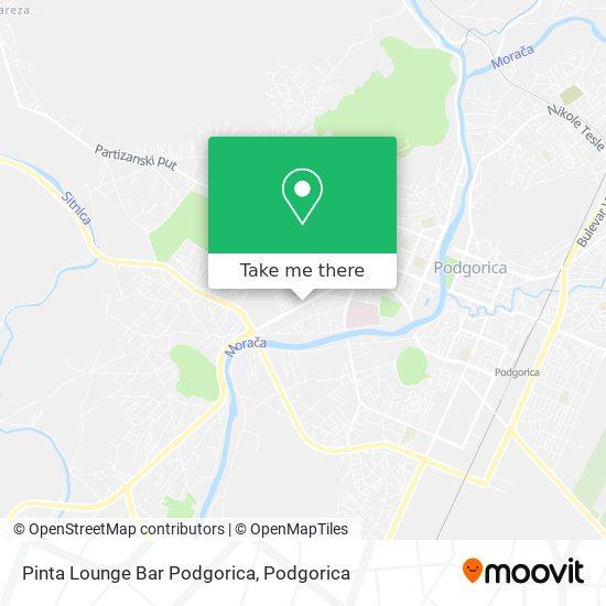 Pinta Lounge Bar Podgorica map