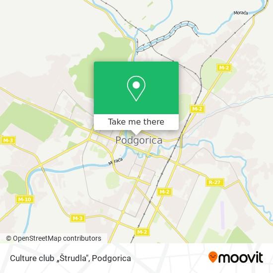"""Culture club """"Štrudla"""" map"""