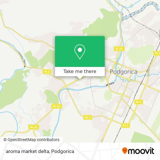 aroma market delta map
