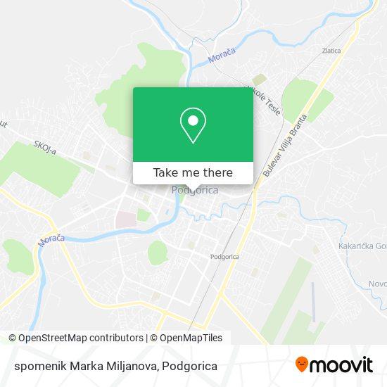 spomenik Marka Miljanova map