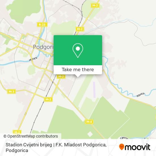 Stadion Cvijetni brijeg | F.K. Mladost Podgorica map