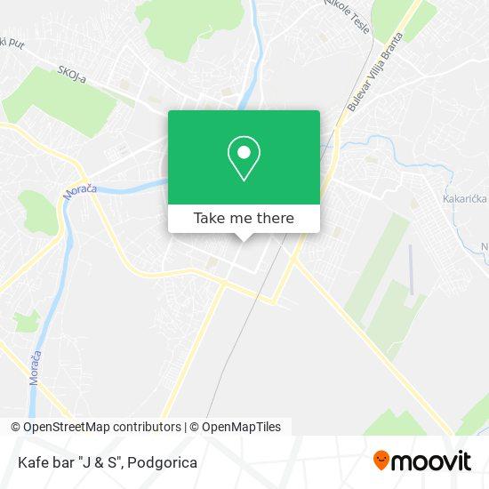 """Kafe bar """"J & S"""" map"""