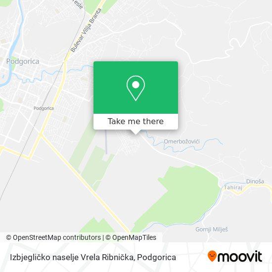 Izbjegličko naselje Vrela Ribnička map