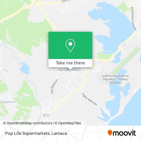 Pop Life Supermarkets χάρτης