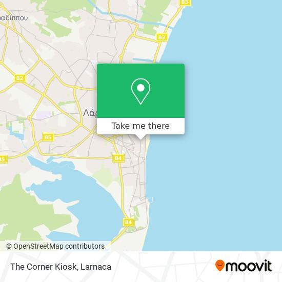 The Corner Kiosk χάρτης