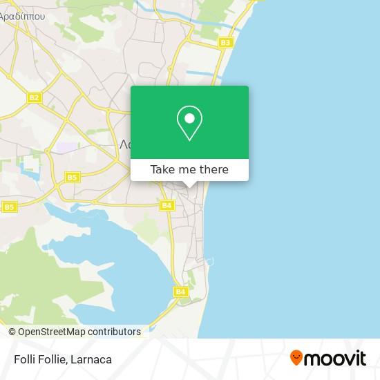 Folli Follie χάρτης