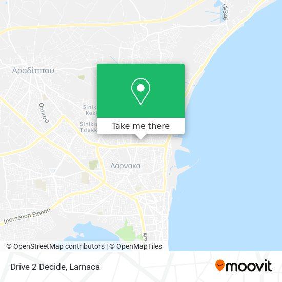 Drive 2 Decide χάρτης