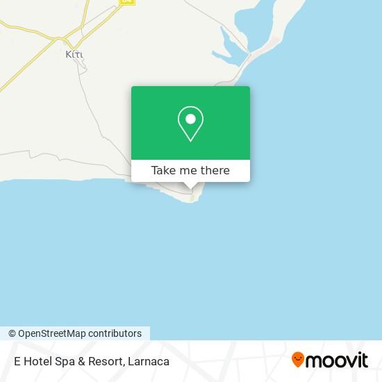 E Hotel Spa & Resort χάρτης