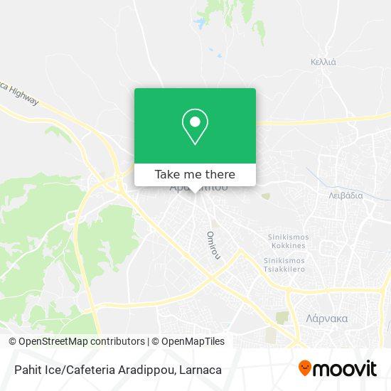 Pahit Ice/Cafeteria Aradippou χάρτης