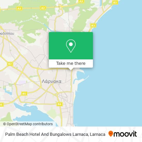 Palm Beach Hotel And Bungalows Larnaca χάρτης