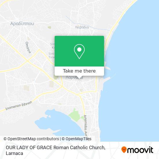OUR LADY OF GRACE Roman Catholic Church χάρτης