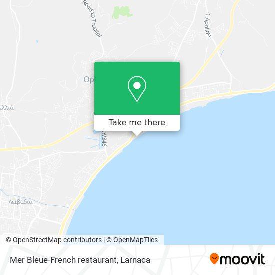 Mer Bleue-French restaurant χάρτης