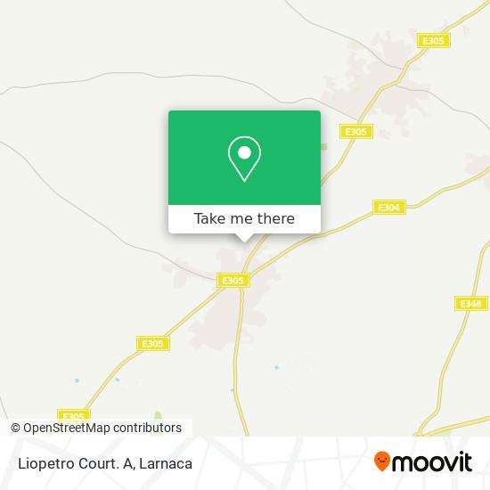 Liopetro Court. A χάρτης