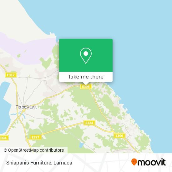Shiapanis Furniture χάρτης