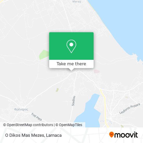 O Dikos Mas Mezes χάρτης