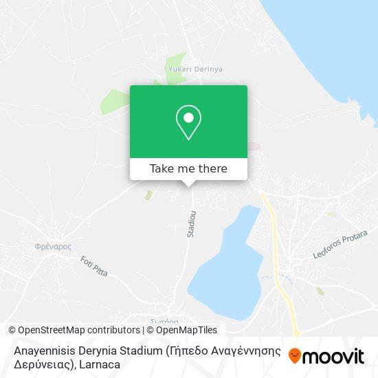 Anayennisis Derynia Stadium (Γήπεδο Αναγέννησης Δερύνειας) χάρτης