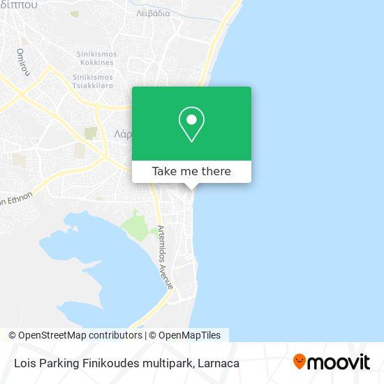 Lois Parking Finikoudes multipark χάρτης