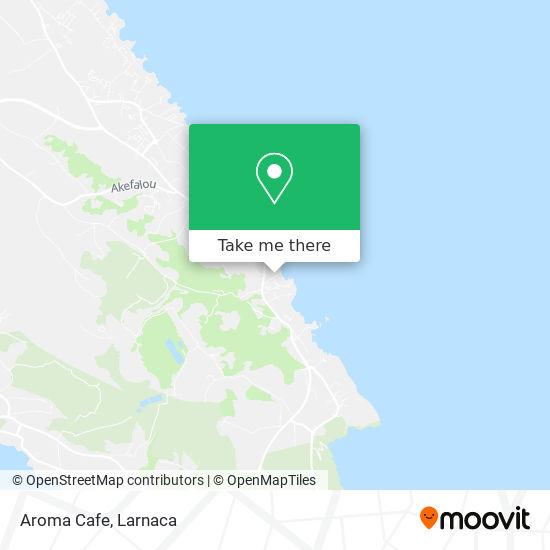 Aroma Cafe χάρτης