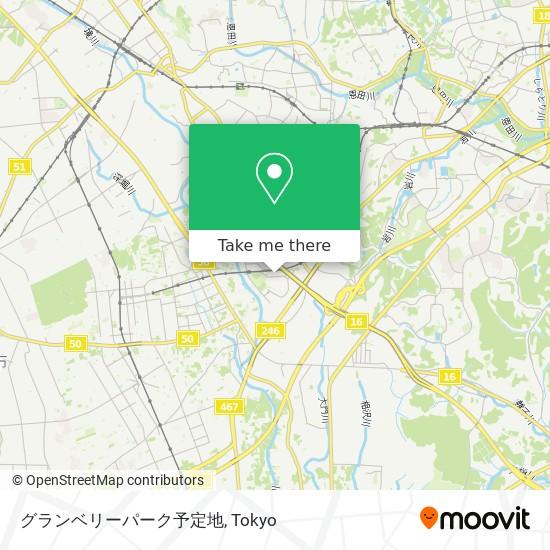 グランベリーパーク予定地 map