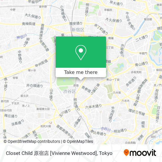 Closet Child 原宿店 [Vivienne Westwood] map