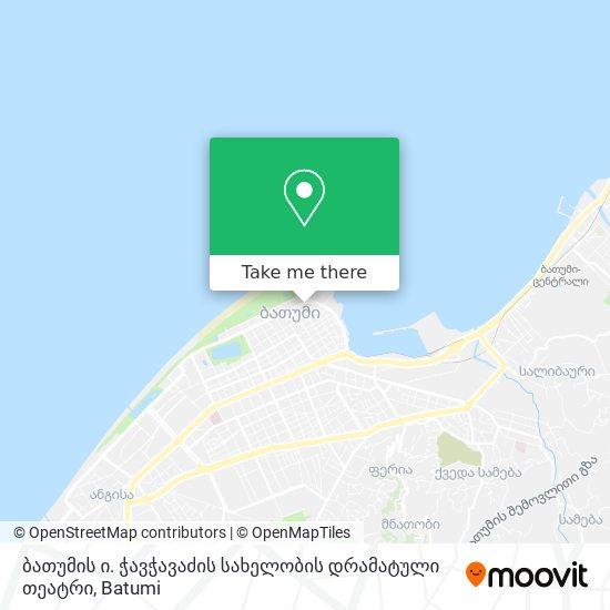 ბათუმის ი. ჭავჭავაძის სახელობის დრამატული თეატრი map