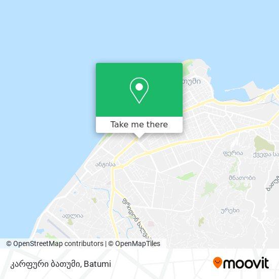 კარფური ბათუმი map