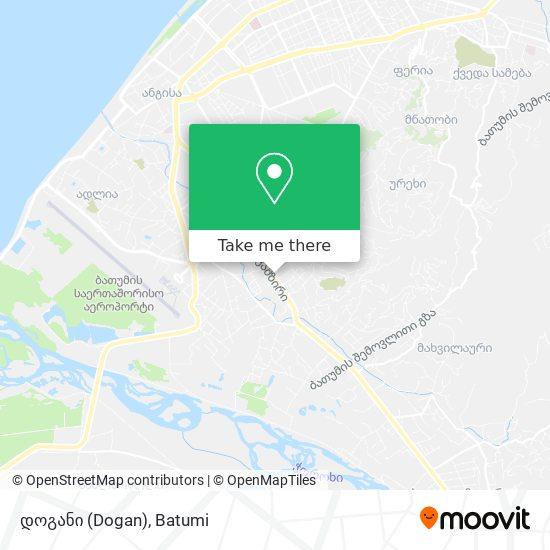 დოგანი (Dogan) map